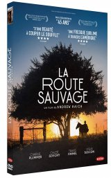 La Route Sauvage - le test DVD