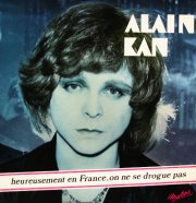 Alain Kan - Heureusement qu'en France on ne se drogue pas