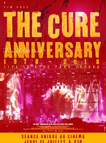 The Cure - Anniversary 1978-2018 Live in Hyde Park London - Fiche Film