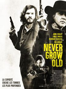 Never Grow Old - Fiche film