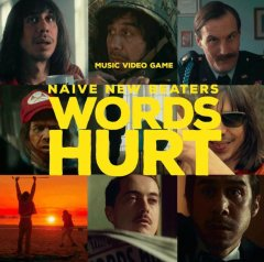 Naive New Beaters : Words Hurt un clip interactif génial !