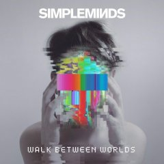 Simple Minds revient aux sources avec l'album Walk between worlds