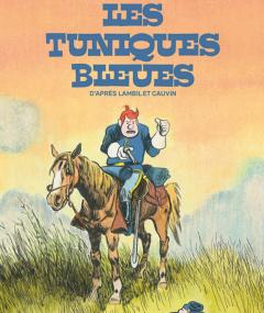 Les Tuniques Bleues revisitées !
