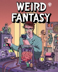Weird Fantasy T1 – la chronique BD