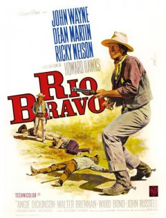 Rio Bravo - la critique du film