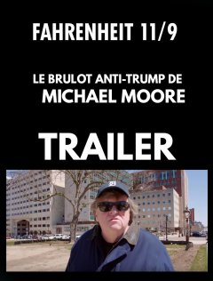 Michael Moore lance sa charge anti-Trump : bande-annonce