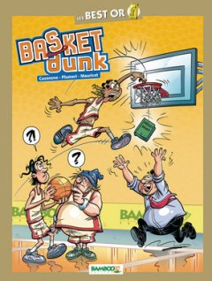 Basket Dunk Best Or - La Critique BD