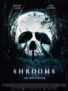 Shrooms - la critique + test DVD
