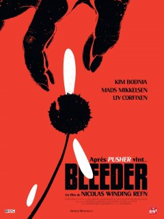 Bleeder - la critique du film