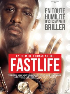 Fastlife - la critique du film