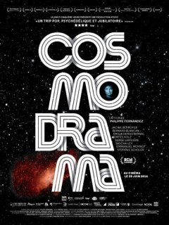 Cosmodrama - la critique du film