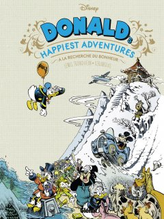 Donald's Happiest Adventures – La Chronique BD