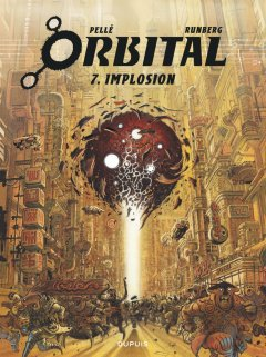 Orbital T.7 . Implosion - La chronique BD