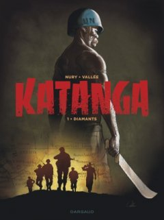 Katanga T.1 - Diamands - La chronique BD