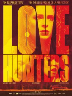 Love hunters - la critique du film