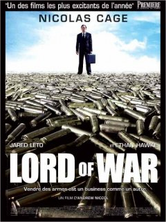 Lord of war - la critique
