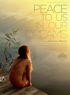 Peace to Us in Our Dreams - la critique du film