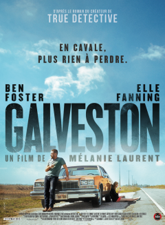 Galveston - la critique du film