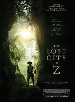 The Lost City of Z - la critique du film