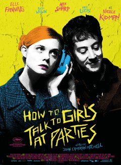 How to Talk to Girls at Parties - la critique du film
