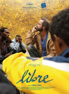 Libre - la critique du film