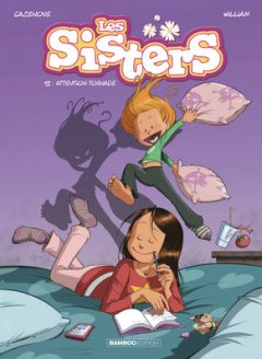 Sisters . T12 . Attention Tornade ! - Chronique BD et interview des auteurs