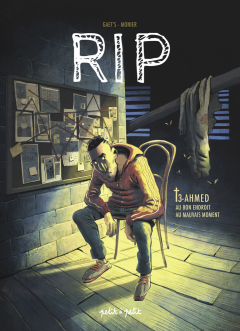RIP. Tome 3. Ahmed - Gaet's, Julien Monier - chronique BD