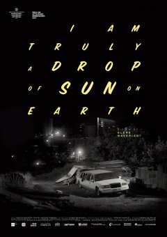 Drop of sun (I am truly a drop of sun on earth) - la critique du film