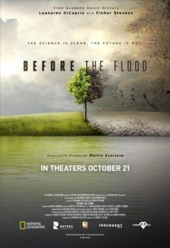 Before the flood (Avant le déluge) - la critique du docu écolo de Leonardo DiCaprio