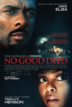 No good deed : un twist d'enfer ?