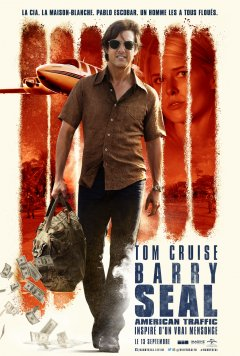 Barry Seal : American Traffic - Tom Cruise chez Doug Liman