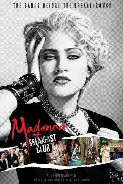 Madonna + the Breakfast Club : le biopic punk