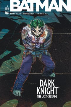 Dark knight : last crusade - La chronique BD