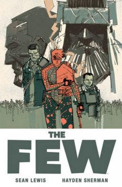 The Few - La chronique BD