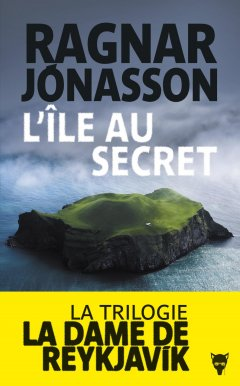 L'Île au secret - Ragnar Jónasson - critique
