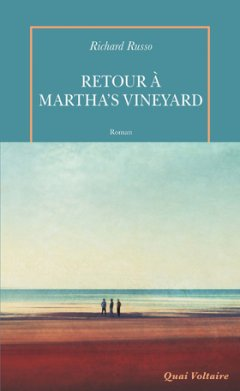 Retour à Martha's Vineyard - Richard Russo - critique du livre