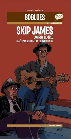 Skip James Johnny Temple - La chronique BD